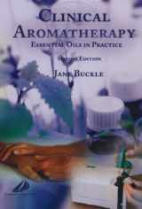 9780443072369-0443072361-Clinical Aromatherapy: Essential Oils in Practice, Second Edition