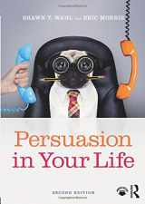 9781138689602-1138689602-Persuasion in Your Life