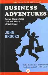 9781504000024-1504000021-Business Adventures: Twelve Classic Tales from the World of Wall Street