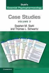 9781107607330-1107607337-Case Studies: Stahl's Essential Psychopharmacology