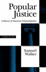 9780195074512-0195074513-Popular Justice: A History of American Criminal Justice
