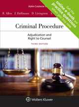9781543804386-1543804381-Criminal Procedure: Adjudication and the Right to Counsel (Aspen Casebook) [Connected Casebook]