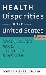 9781421414751-1421414759-Health Disparities in the United States: Social Class, Race, Ethnicity, and Health