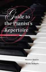 9780253010223-0253010225-Guide to the Pianist's Repertoire, Fourth Edition (Indiana Repertoire Guides)