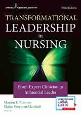 9780826135049-0826135048-Transformational Leadership in Nursing: From Expert Clinician to Influential Leader