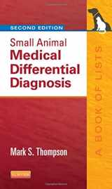 9781455744541-1455744549-Small Animal Medical Differential Diagnosis: A Book of Lists