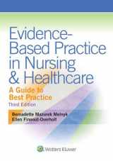 9781451190946-1451190948-Evidence-Based Practice in Nursing & Healthcare: A Guide to Best Practice 3rd edition