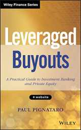 9781118674543-1118674545-Leveraged Buyouts, + Website: A Practical Guide to Investment Banking and Private Equity