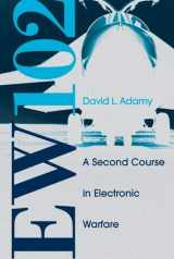 9781580536868-1580536867-EW 102: A Second Course in Electronic Warfare
