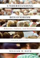 9781119143642-1119143640-Understanding Behaviorism: Behavior, Culture, and Evolution