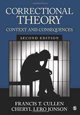 9781506306520-1506306527-Correctional Theory: Context and Consequences