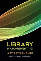 9780838911488-083891148X-Library Management 101: A Practical Guide