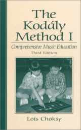 9780139491658-0139491651-The Kodaly Method I: Comprehensive Music Education (3rd Edition)