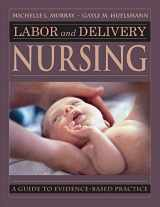 9780826118035-0826118038-Labor and Delivery Nursing: Guide to Evidence-Based Practice