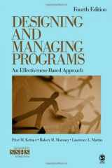 9781412995160-1412995167-Designing and Managing Programs: An Effectiveness-Based Approach (SAGE Sourcebooks for the Human Services)
