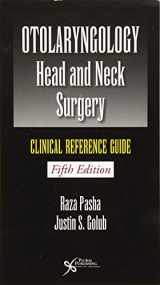 9781944883393-1944883398-Otolaryngology-Head and Neck Surgery: Clinical Reference Guide