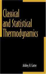 9780137792085-0137792085-Classical and Statistical Thermodynamics
