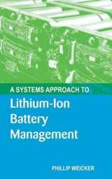 9781608076598-1608076598-A Systems Approach to Lithium-Ion Battery Management (Artech House Power Engineering)