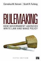 9781483352817-1483352811-Rulemaking: How Government Agencies Write Law and Make Policy