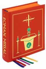 9780899420677-0899420672-The Roman Missal, 3rd Chapel Edition