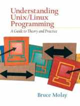 9780130083968-0130083968-Understanding UNIX/LINUX Programming: A Guide to Theory and Practice