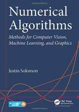 9781482251883-1482251884-Numerical Algorithms: Methods for Computer Vision, Machine Learning, and Graphics