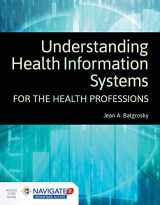 9781284148626-1284148629-Understanding Health Information Systems for the Health Professions
