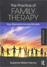 9781138484719-1138484717-The Practice of Family Therapy: Key Elements Across Models
