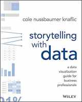 9781119002253-1119002257-Storytelling with Data: A Data Visualization Guide for Business Professionals