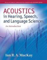9780132897082-0132897083-Acoustics in Hearing, Speech and Language Sciences: An Introduction, Loose-Leaf Version (Allyn & Bacon Communication Sciences and Disorders)