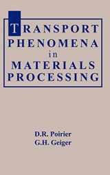 9780873392723-0873392728-Transport Phenomena in Materials Processing