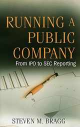 9780470446362-0470446366-Running a Public Company: From IPO to SEC Reporting