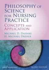 9780826129284-0826129285-Philosophy of Science for Nursing Practice, Second Edition: Concepts and Application