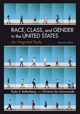 9781319143657-1319143652-Race, Class, and Gender in the United States: An Integrated Study