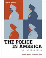 9780078026546-0078026547-The Police in America: An Introduction