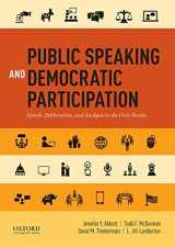 9780199338597-0199338590-Public Speaking and Democratic Participation: Speech, Deliberation, and Analysis in the Civic Realm