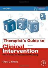 9780128111765-0128111763-Therapist's Guide to Clinical Intervention: The 1-2-3's of Treatment Planning (Practical Resources for the Mental Health Professional)
