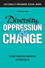 9780190615512-0190615516-Diversity, Oppression, and Change: Culturally Grounded Social Work