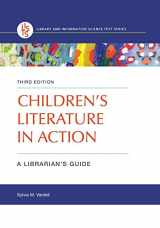 9781440867781-144086778X-Children's Literature in Action: A Librarian's Guide, 3rd Edition (Library and Information Science Text)