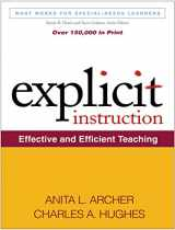 9781609180416-1609180410-Explicit Instruction: Effective and Efficient Teaching (What Works for Special-Needs Learners)