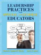 9780132996327-0132996324-Leadership Practices for Special and General Educators