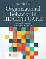 9781284183245-1284183246-Organizational Behavior in Health Care