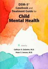 9781585624904-158562490X-DSM-5 Casebook and Treatment Guide for Child Mental Health