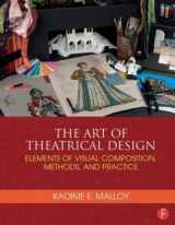 9781138021501-1138021504-The Art of Theatrical Design: Elements of Visual Composition, Methods, and Practice