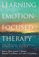 9781591470809-1591470803-Learning Emotion-Focused Therapy: The Process-Experiential Approach to Change