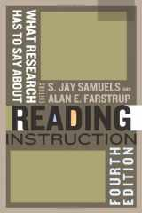 9780872078291-0872078299-What Research Has to Say About Reading Instruction, Fourth Edition