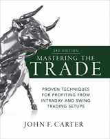 9781260121599-1260121593-Mastering the Trade, Third Edition: Proven Techniques for Profiting from Intraday and Swing Trading Setups