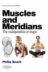 9780702031090-0702031097-Muscles and Meridians: The Manipulation of Shape