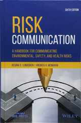 9781119456117-1119456118-Risk Communication: A Handbook for Communicating Environmental, Safety, and Health Risks