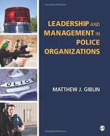 9781483353173-1483353176-Leadership and Management in Police Organizations